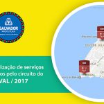 Mapa de localização dos Postos de Saúde no Carnaval 2017