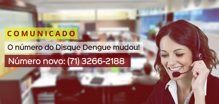 Comunicado sobre mudança do número de telefone do Disque Dengue