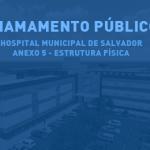 Chamamento Público - Hospital Municipal de Salvador