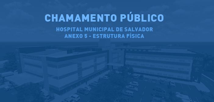 Chamamento Público – Hospital Municipal de Salvador