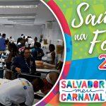 Módulos de saúde registram 3.931 atendimentos durante o carnaval