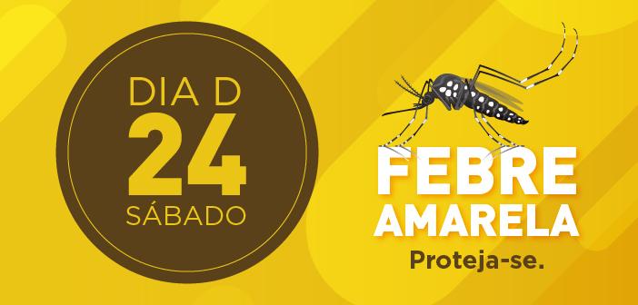 Prefeitura promove Dia D contra febre amarela neste sábado (24)