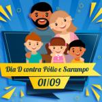 Dia D marca final da campanha contra pólio e sarampo neste sábado (1º) em Salvador