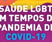 SMS orienta a população LGBT sobre a prevenção da pandemia de COVID-19 por meio de cartilha eletrônica